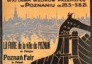 Sto lat targów poznańskich. Targi zawsze  wspierały Polskę  najskuteczniej.